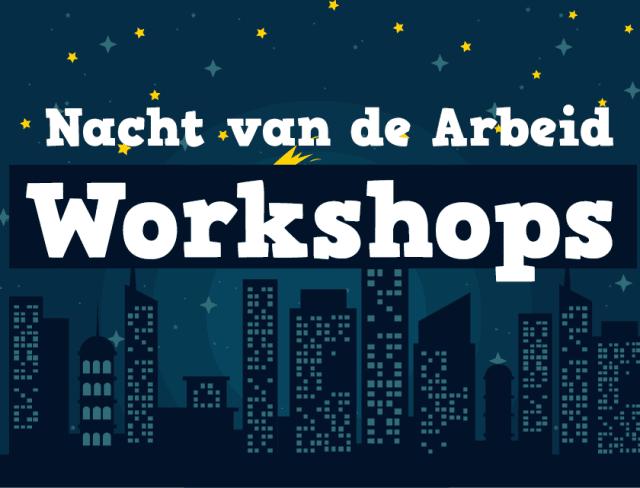 nacht van de arbeid workshops gezondheid nachtwerk